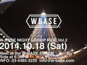 W-BASE NIGHT GROUP RIDE VOL.2 -MOVIE-