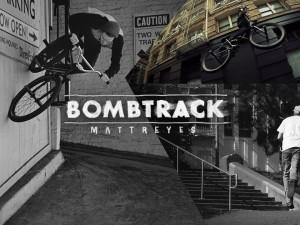BOMBTRACK Welcome to the Team: Matt Reyes